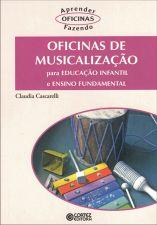 Oficinas de musicalização: para educação infantil e ensino fundamental