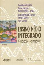 Ensino Medio Integrado Concepcao e Contradicoes