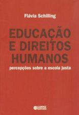 Educação e Direitos Humanos: Percepções Sobre a Escola Justa