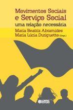 Movimentos Sociais e Serviço Social Uma Relação Necessária