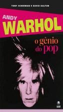 Andy Warhol O Gênio do Pop
