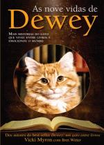 Nove Vidas De Dewey, As