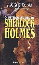 Ultimo Adeus de Sherlock Holmes O