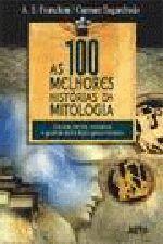 As 100 Melhores Historias da Mitologia