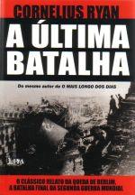 Ultima Batalha, A Queda De Berlim