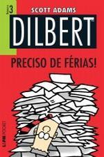 Dilbert Vol. 3 Preciso de Ferias!