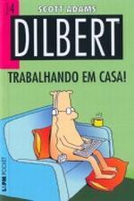 Dilbert - Trabalhando Em Casa