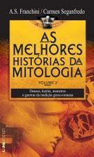 MELHORES HISTORIAS DA MITOLOGIA, AS - V. 02