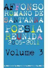 POESIA REUNIDA - 2005-2011 - V. 03