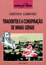 Tiradentes e a Conspiração de Minas Gerais