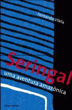 Seringal : uma aventura amazônica