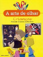 A Arte de Olhar Criancas