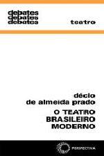 Teatro Brasileiro Moderno, O - Coleção Debates