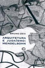 ARQUITETURA E JUDAÍSMO: MENDELSOHN [ARQ]