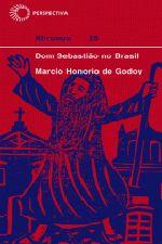 DOM SEBASTIÃO NO BRASIL [HIS]