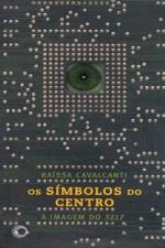 SIMBOLOS DO CENTRO, OS - A IMAGEM DO SELF