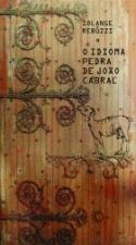 IDIOMA PEDRA DE JOÃO CABRAL, O [CRI]