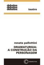 Dramaturgia: A Construção da Personagem