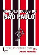 Grandes Idolos do Sao Paulo