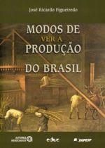 Modos de Ver a Produção do Brasil