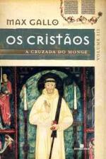 Os Cristaos - a Cruzada do Monge Vol. III