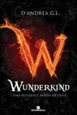 Wunderkind - uma Reluzente Moeda de Prata