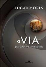 VIA, A - PARA O FUTURA DA HUMANIDADE