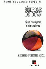 Sindrome de Down Guia para Pais e Educadores