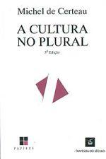 A Cultura no Plural