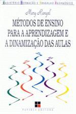 METODOS DE ENSINO PARA A APRENDIZAGEM E A DINAMIZA