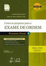 Como Se Preparar para o Exame de Ordem - Processo Penal - 6