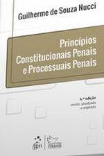 Princípios Constitucionais Penais e Processuais Penais