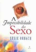 A Impossibilidade do Sexo