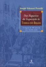 Das Fogueiras da Inquisição Ás Terras do Brasil