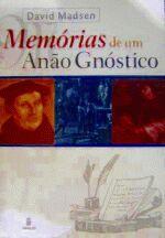 Memoria De Um Anao Gnostico