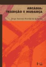 Arcádia: Tradição e Mudança