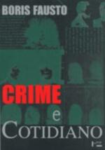 Crime e Cotidiano: A Criminalidade em São Paulo