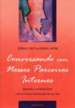 CONVERSANDO COM NOSSOS PARCEIROS INTERNOS
