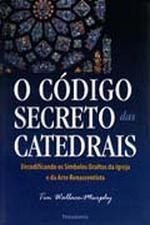 CÓDIGO SECRETO DAS CATEDRAIS (O)