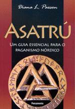 ASATRU - UM GUIA ESSENCIAL P/ O PAGANISMO NORDICO