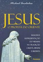 Jesus o Profeta do Oriente