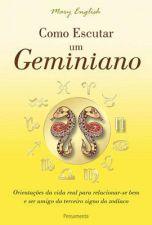 Como Escutar um Geminiano