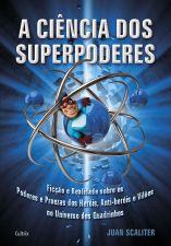 CIENCIA DOS SUPERPODERES, A