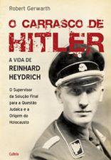 O Carrasco De Hitler - Vida De Reinhard Heydrich