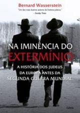 Na Iminencia do Exterminio