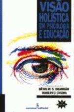 Visao Holistica em Psicologia e Educação
