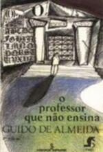 O Professor que Não Ensina