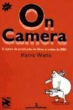 On Camera - O Curso De Producao De Filme E Video Da Bbc