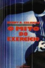 Mito Do Exercicio, O
