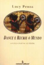DANCE E RECRIE O MUNDO